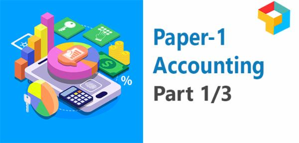 Paper 1 : Accounting (Part 1/3) cover