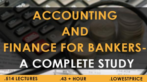 Accounting and Finance for Bankers A Complete Study 1 MONTH cover