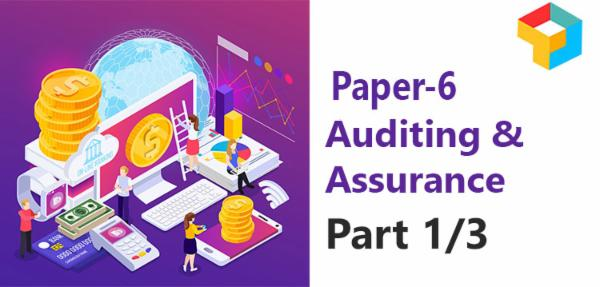 Paper - 6 : Auditing and Assurance (Part 1/3) cover